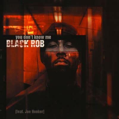 black rob you dont me instrumental black rob you don t me cds 1999 320 kbps