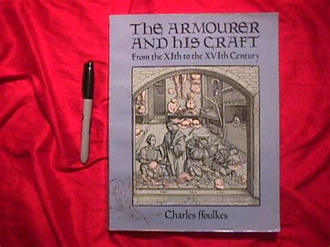 the armourer and his craft from the xith to the xvith century classic reprint books sale2book1