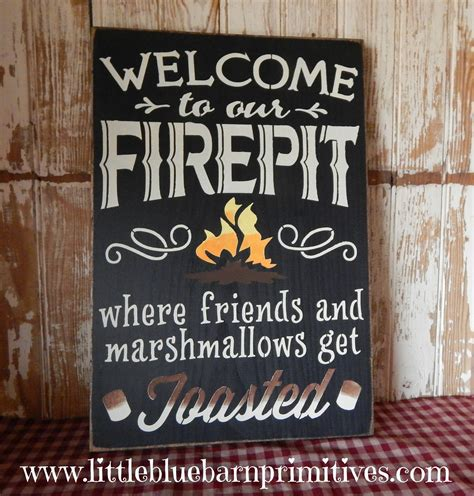 Firepit Signs Welcome To Our Firepit Where Friends And Marshmallows Get Toasted Wooden Sign Cing On Storenvy