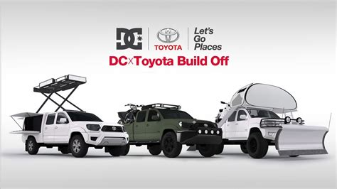 Toyota Dc Dc Shoes Dc X Toyota Let S Go Places Build