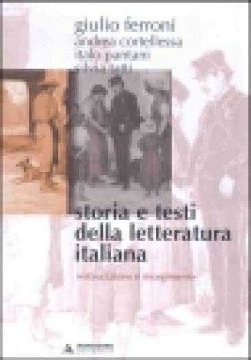 storia e testi della letteratura italiana storia e testi della letteratura italiana 7 restaurazione
