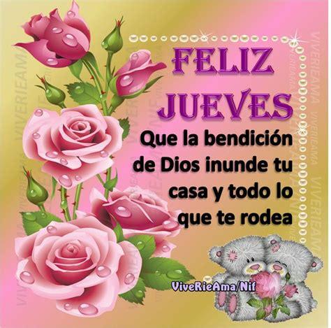 feliz jueves con rosas jpg 17 best images about feliz jueves on pinterest salud