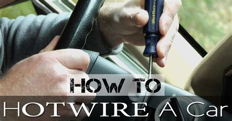 Can You Hotwire New Cars by How To Hotwire A Car Mr Vehicle