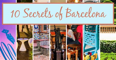 Articles Fashion Secrets In Places by The Best Kept Secret Places In Barcelona