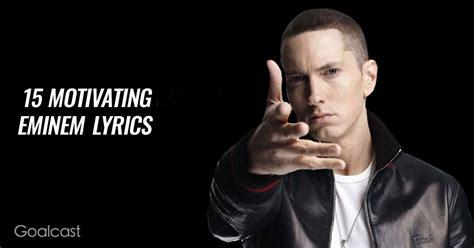 eminem caign speech lyrics motivating eminem lyrics goalcast