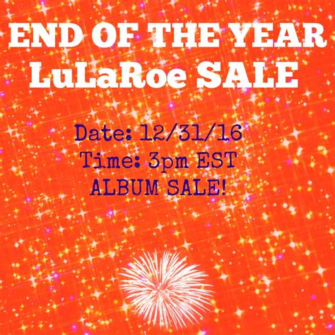 sle end of year report end of the year lularoe blowout sale