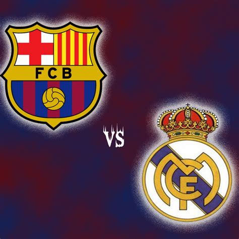 imagenes real madrid y barcelona barcelona vs real madrid barcelona vs real madrid el