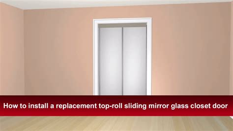 How To Remove Bifold Closet Doors How To Install Renin S Top Roll Sliding Bypass Mirror Closet Door