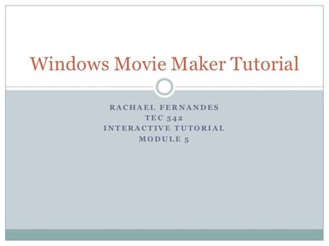 windows movie maker quick tutorial windows movie maker tutorial