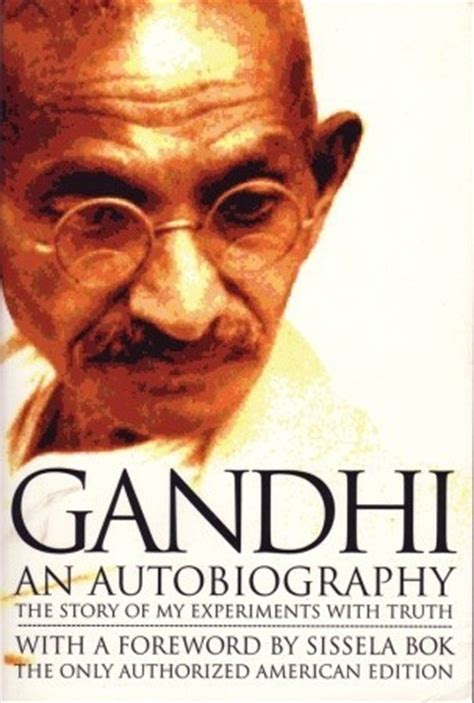 biography movie gandhi the story of my experiments with truth by mahatma gandhi