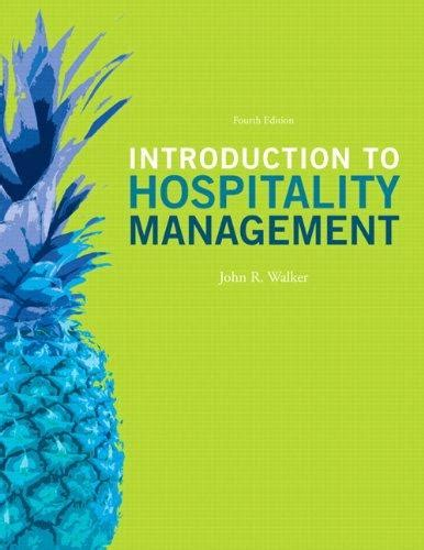Hospitality Management 4 introduction to hospitality management 4th edition 4th