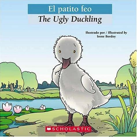 el patito feo 0439773768 best bilingual tales el patito feo the ugly duckling spanish edition reviews from kempimages