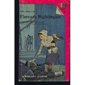 The With The L The Story Of Florence Nightingale by The Story Of Florence Nightingale By Margaret Leighton