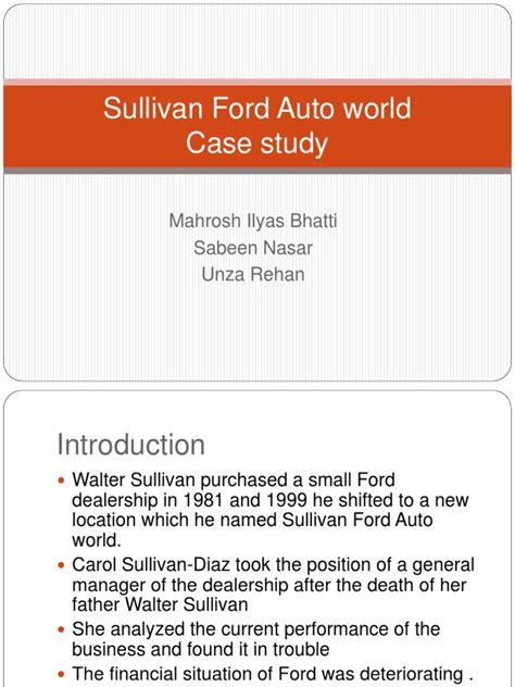 sullivan ford sullivan ford auto world ford motor company