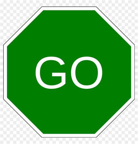Go Sign Clip Art - Go Sign Clipart - Free Transparent PNG ... Go Sign Clip Art