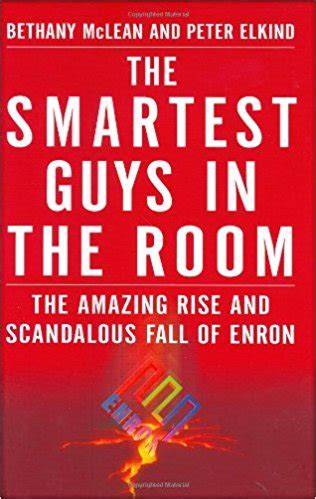 the smartest guys in the room book the smartest guys in the room the amazing rise and scandalous fall of enron the ceo library