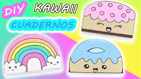 como decorar mis utiles kawaii manualidades kawaii decora tus cuadernos mery youtube