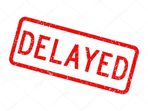 Will Be Delayed by Grunged Delayed St Stock Vector 169 Thaneeh Gmail