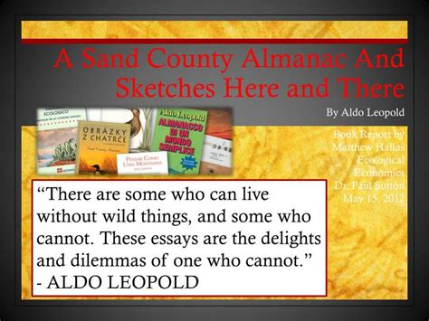 Sketches Here And There by Ppt A Sand County Almanac And Sketches Here And There