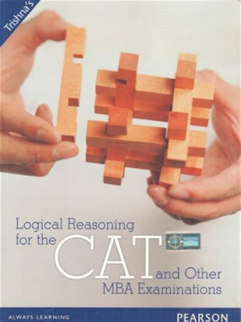 Mba Cat Logical Questions by Buy Logical Reasoning For The Cat And Other Mba