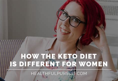 keto diet how the keto diet is different for women healthful pursuit