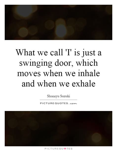 justa swinging lyrics what we call i is just a swinging door which moves when