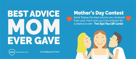 contest best day s day contest best advice my momma gave telpay