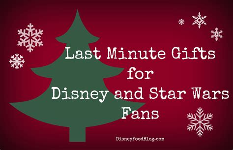 gifts for disney fans disney and star wars last minute gift guides a little