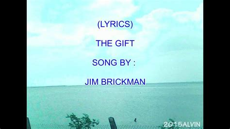 lyrics brickman the gift jim brickman lyrics 2015