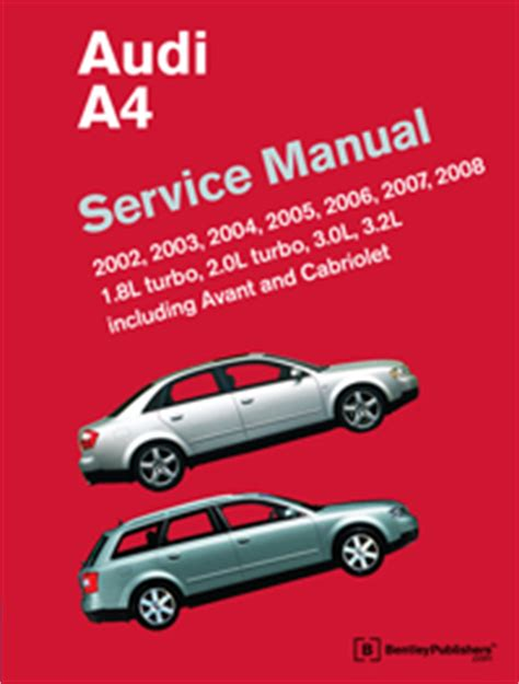 auto repair manual online 2003 audi a4 lane departure warning audi audi repair manual a4 2002 2008 bentley publishers repair manuals and automotive books
