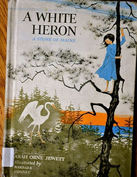 A White Heron Essay by A White Heron By Orne Jewett
