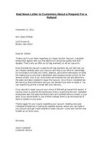 Business Writing Bad News Letter Exle Bad News Letter To Customers About A Request For A Refund