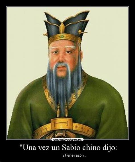 imagenes de un sabio chino dijo quot una vez un sabio chino dijo desmotivaciones