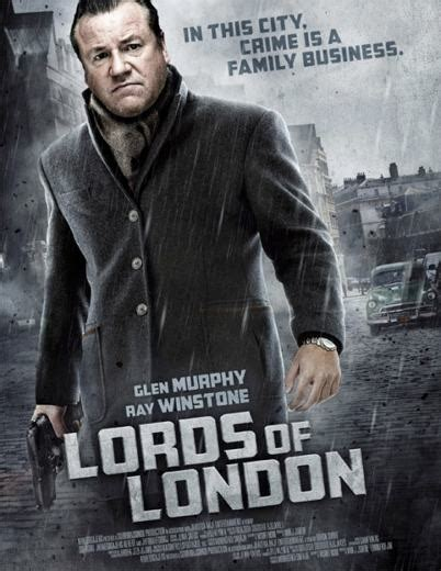 best gangster film of 2014 lords of london a gritty gangster movie shot in italy