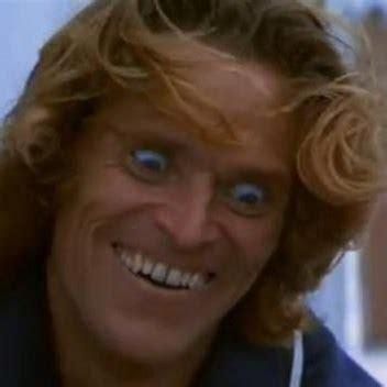 Crazy Face Meme - willem dafoe crazy face meme generator