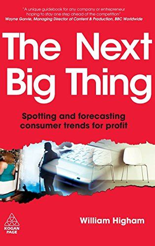 and the next thing you books secrets to spotting trends a look at the next big thing