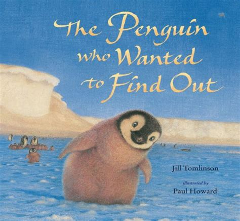 Find Out Who Are Children S Books Reviews The Penguin Who Wanted To Find Out Bfk No 179