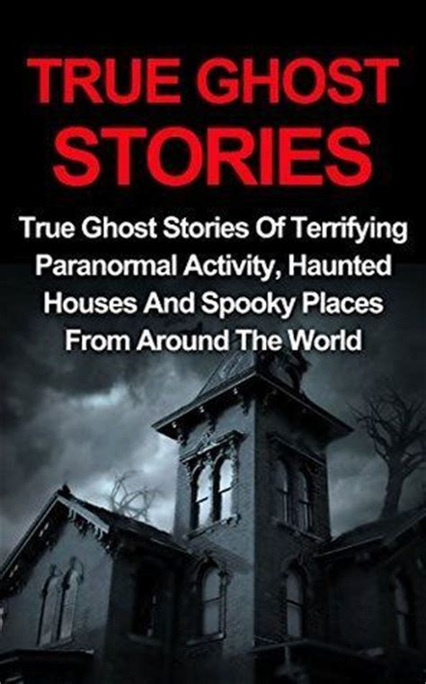 Haunting And Spiritual Stories paranormal on haunted places near me creepy