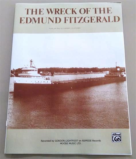 wreck of the edmund fitzgerald gordon lightfoot song lyrics the wreck of the edmund fitzgerald sheet music 1976 gordon