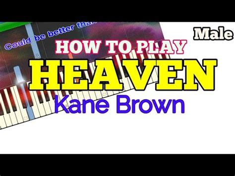 tutorial lyric video how to male heaven kane brown easy piano tutorial