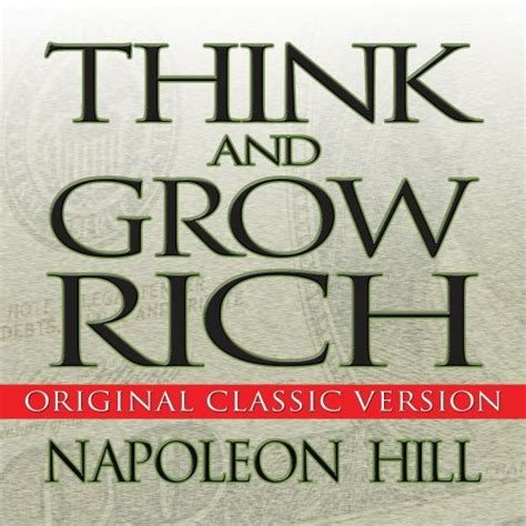 think and grow rich by napoleon hill and richest man in babylon by george s clason ebook think and grow rich quotes quotesgram