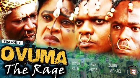 Watch Rage 2016 Ovuma The Rage Season 1 2016 Latest Nigerian Nollywood
