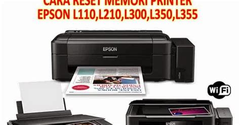 cara resetter printer epson l110 pusat modifikasi printer infus cara reset memori printer