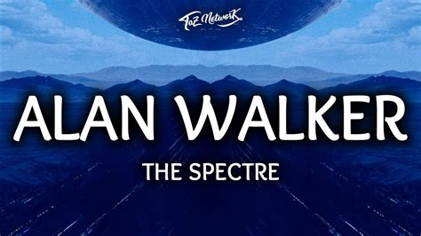 alan walker spectre lyrics alan walker the spectre lyrics lyrics video youtube