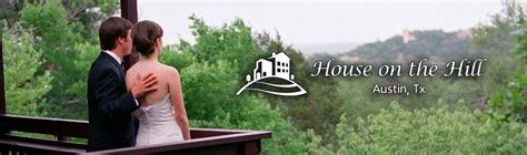house on the hill austin best venues for a company party in austin texas