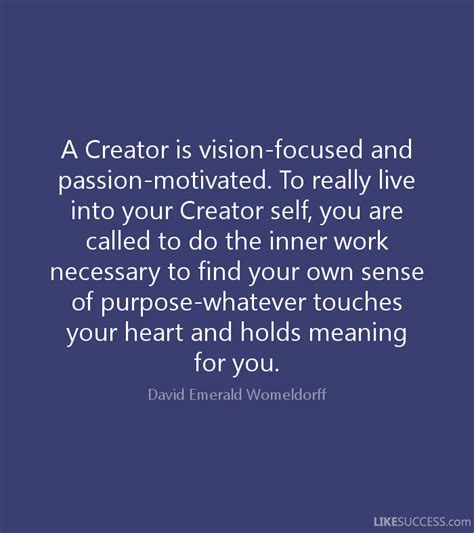 your own finding clear vision in the age of indoctrination books a creator is vision focused and by david emerald