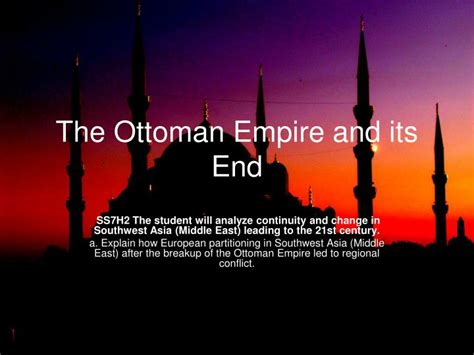 when did ottoman empire end ppt the ottoman empire and its end powerpoint