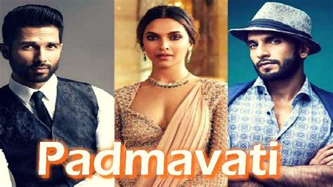 watch hindi movies padmavati by deepika padukone padmavati upcoming hindi historical movie 2017 latest news deepika padukone ranveer