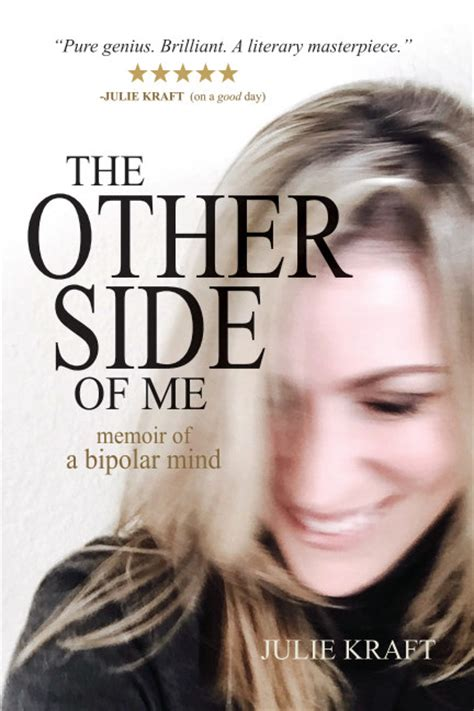 i ll take the side a memoir books the other side of me memoir of a bipolar mind b w