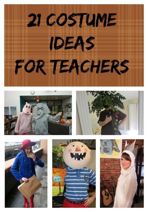 ideas for teachers 21 costume ideas for teachers kindergarten kiosk
